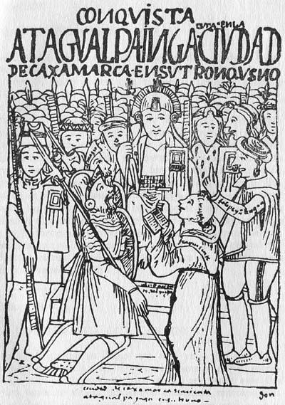 La rencontre de Cajamarca entre Francisco Pizarro et l'Inca Atahualpa, en 1532 (dessin de Felipe Guamán Poma de Ayala, vers 1615)