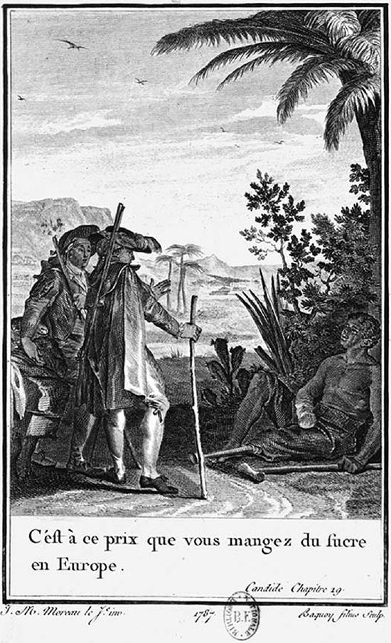 Candide, héros d'un conte de Voltaire, face au nègre esclave atrocement mutilé par son propriétaire, lui dit :
