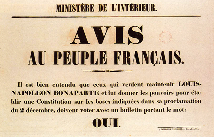 Affiche publiée en 1851 en vue du plébiscite organisé par Louis-Napoléon Bonaparte après son coup d'État du 2 décembre