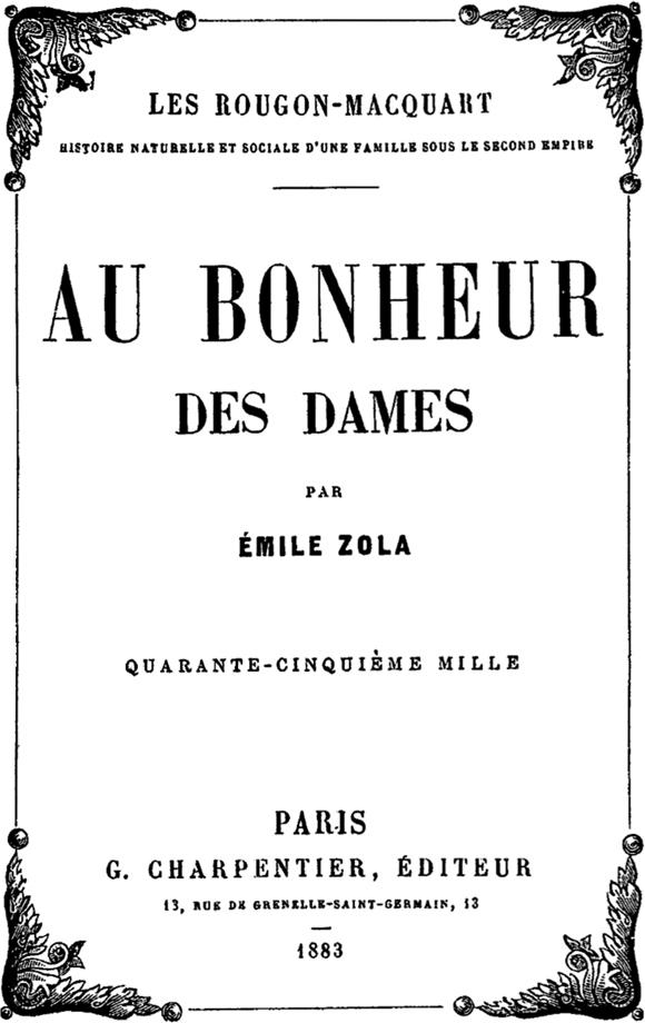 Couverture de la première édition du roman Au Bonheur des Dames d'Émile Zola, 1883.