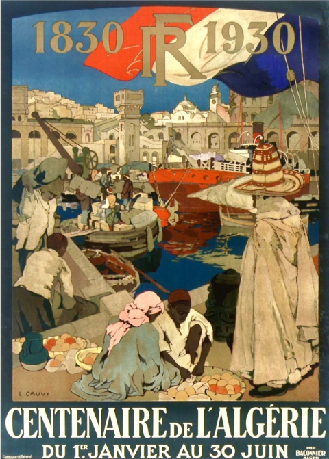 Affiche de Léon Cauvy à propos du centenaire de la conquête de l'Algérie publiée en 1929 à Alger