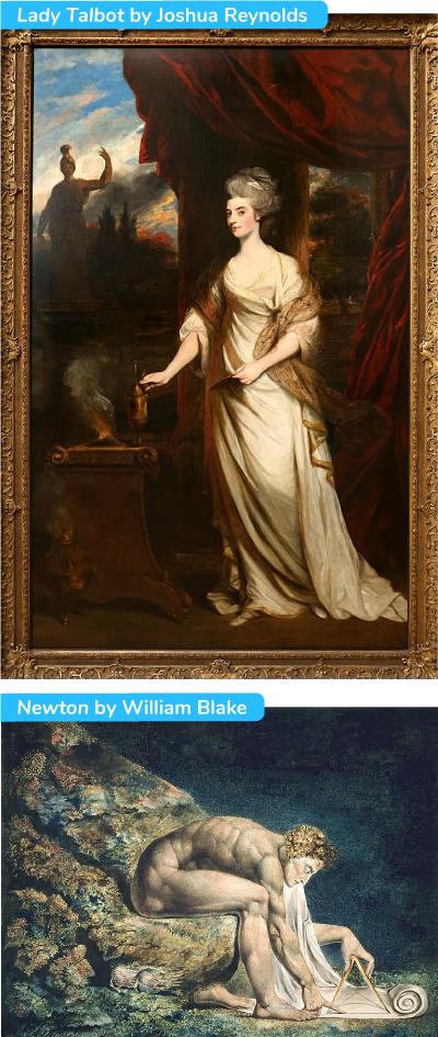 Lady Talbot by Joshua Reynolds et Newton by William Blake